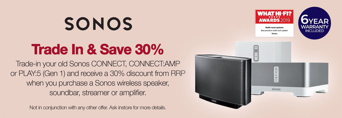 Sonos 30% off Trade in Promotion